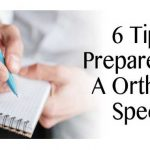 6 Tips To Prepare To See A Louisiana Orthopedic Specialist